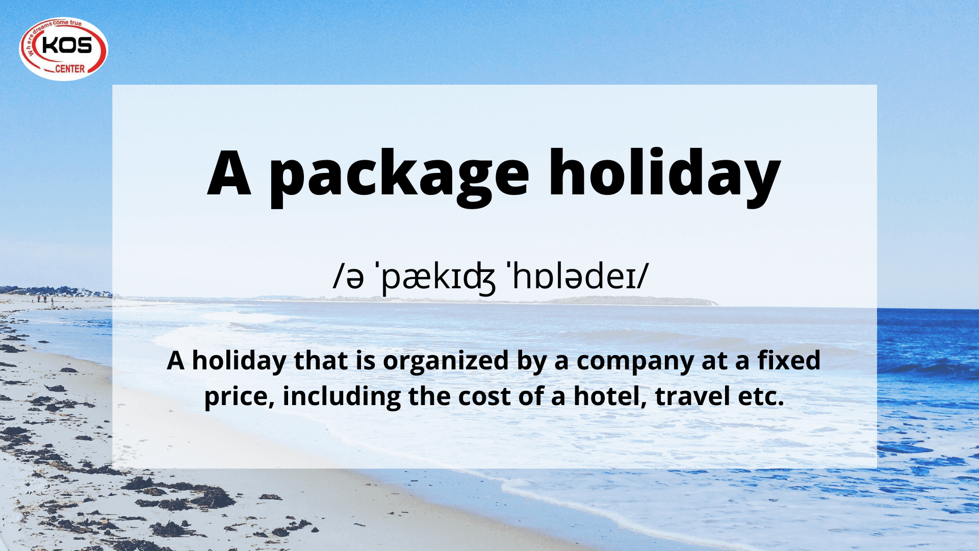 A package holiday